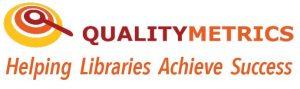 Quality Metrics - Dr. Martha Kyrillidou, Principal