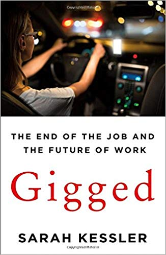Book cover of Gigged: The end of the job and the future of work by Sarah Kessler