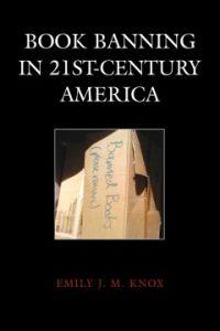 Book Banning in 21st-Century America