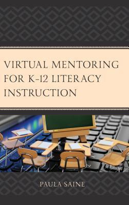 Virtual Mentoring for K-12 Literacy Instruction