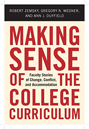 Making Sense of the College Curriculum: Faculty Stories of Change, Conflict, and Accommodation