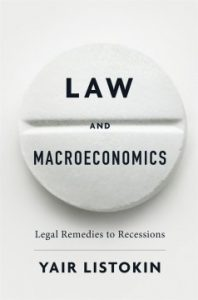 Law and Macroeconomics: Legal Remedies to Recessions